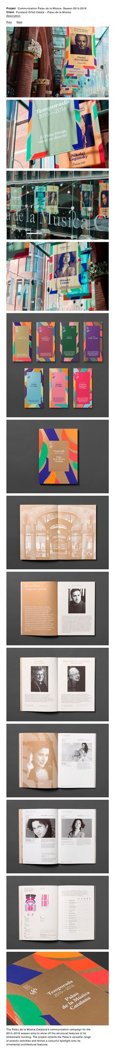 The Palau de la Música Catalana's communication campaign for the 2015–2016 season aims to show off the structural features of its emblematic building. The project reflects the Palau's versatile range of eclectic activities and shines a colourful spotlight onto its ornamental architectural features.