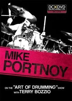 """Michael Stephen """"Mike"""" Portnoy is an American drummer primarily known as the former drummer, backing vocalist, and a co-founder of the progressive metal band 'Dream Theater'. Known for his drumming prowess and technical skill, Portnoy has won 26 awards from the Modern Drummer magazine. He is the second youngest person (after Neil Peart) to be inducted into the Modern Drummer's Hall of Fame (at 37 years of age)."""