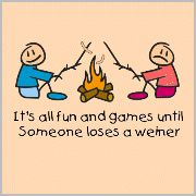 all fun and games until someone loses a weiner mug It's all fun and games.It's all fun and games. Camping Humor, Camping Glamping, Camping Games, Camping Life, Camping Sayings, Camping Ideas, Camping Stuff, Family Camping, Haha Funny