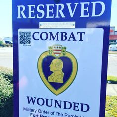 Reserved for Combat Wounded by the Purple Heart Foundation. Spreading in NC