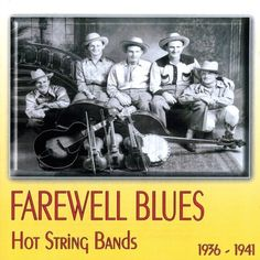 Various - Farewell Blues: Hot String Bands 1936-41, Black