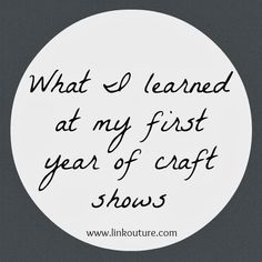 Five Things I Learned Selling at Craft Shows - Linkouture