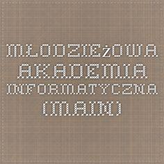 Młodzieżowa Akademia Informatyczna (MAIN)