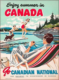 Enjoy Summer in Canada Vintage Canadian Travel Advertisement Art Poster Print Posters Canada, Posters Uk, Art Deco Posters, Poster Prints, Graphic Posters, Canadian National Railway, Canadian Travel, Vintage Travel Posters, Vintage Postcards