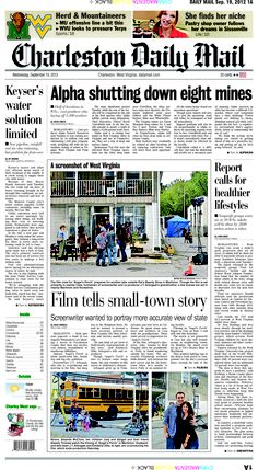 The big story on Wednesday's front page is Alpha Natural Resources shutting down eight mines and eliminating 1,200 jobs. The centerpiece features the filming of a movie about small-town West Virginia, which is being shot in Cass, Marlinton and Snowshoe. The screenwriter hopes the  movie gives a more accurate description of the state.