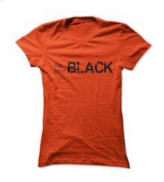 the New Black - #womens hoodies #silk shirt. GET YOURS => https://www.sunfrog.com/TV-Shows/the-New-Black-Orange-Ladies.html?id=60505