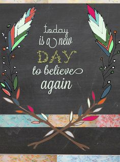 85 x 11  Today is a new day  Matte Paper by TiffanyJonesDesign, $15.00