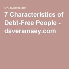 7 Characteristics of Debt-Free People - daveramsey.com