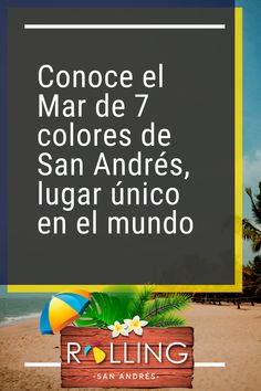 Si te dijeron que el mar es de color azul profundo y que en la lejanía puede confundirse con el cielo, es porque no han conocido el Mar de 7 colores en el Caribe Colombiano, específicamente en la isla de San Andrés.