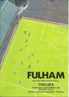 FULHAM V CHELSEA 6/11/1985 LEAUGUE CUP 3RD ROUND REPLAY Listing in the 1980s,League Cup Fixtures,English Leagues,Football (Soccer),Sports Programmes,Sport Memorabilia & Cards Category on eBid United Kingdom