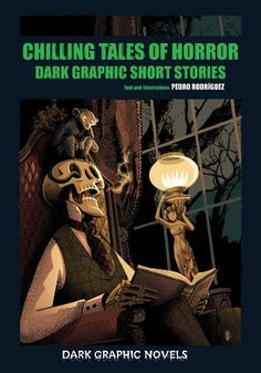 Chilling Tales of Horror: Dark Graphic Short Stories (Dark Graphic Novels) by Pedro Rodriguez http://www.amazon.com/dp/0766040852/ref=cm_sw_r_pi_dp_INS4vb1A1STB0