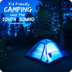 Kid Friendly Camping Near the South Sound