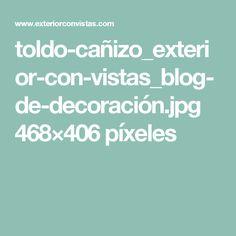 toldo-cañizo_exterior-con-vistas_blog-de-decoración.jpg 468×406 píxeles