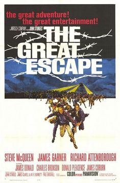 The Great Escape (1963) Steve McQueen, James Garner, Richard Attenborough, David McCallum, Donald Pleasence, Charles Bronson, James Coburn, and many more