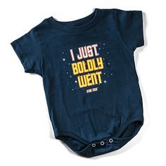 "ThinkGeek has released a clever new Star Trek-themed infant onesie that features the phrase, ""I Just Boldly Went."" It is a play on the original phrase, ""to boldly go where no man has gone before,"" ...."