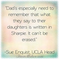 Special message for fastpitch softball dads: Dads especially need to remember that what they say to their daughters is written in Sharpie. It cant be erased. Sport Quotes, Sports Sayings, Softball Quotes, Softball Stuff, Fastpitch Softball, Softball Players, Dad Quotes, Life Quotes, Coach Me