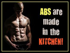 I'm not one to show gratuitous photos of semi naked people, but abs are made in the kitchen. Your diet will determine your success, ur fitness will determine your rate of success