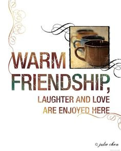 Warm Friendship, Laughter and Love are Enjoyed Here / Coffee Shop Stuff Coffee Talk, I Love Coffee, My Coffee, Coffee Cups, Morning Coffee, Coffee Girl, Coffee Beans, Coffee Shop, Café Chocolate