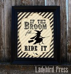 Printable Halloween Decoration - If the broom fits Ride it!