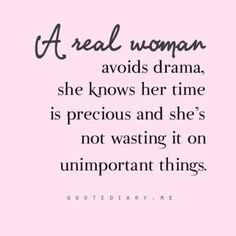 A real person, adult, friend, not just woman. Let us not waste our time.