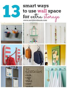 Adding extra storage to your wall spaces is a smart idea because: It's convenient. Things stay close at hand, but out of the way. Things stay neater....