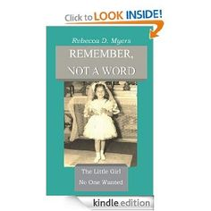 Amazon.com: Remember, Not A Word eBook: Rebecca D. Myers: Kindle Store