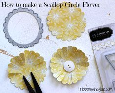 How to make a Scallop Circle Flower from a punch or die.