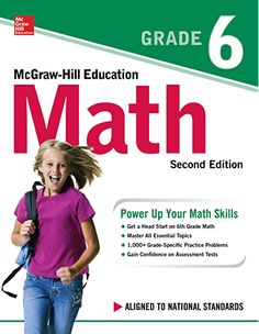 McGraw-Hill Education Math Grade 6 Second Edition (eBook) Math Books, Science Books, Test Guide, Scientific Notation, Math Workbook, Mcgraw Hill, Ebooks Online, How To Gain Confidence, Math Skills