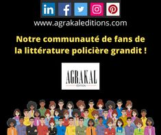 Agrakal Editions, en plus de son site où se trouve la boutique en ligne, est présente sur les cinq plus importants réseaux sociaux... Merci d'enrichir notre communauté de par votre présence et vos apports... Agatha Christie, Boutique, Social Media, Self Confidence, Thanks, Boutiques