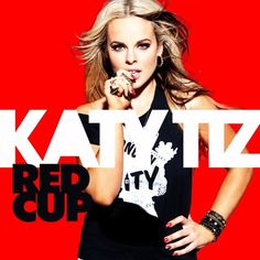 "New Music: Katy Tiz ""Red Cup"""