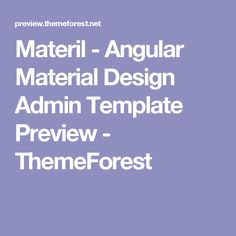 Materil - Angular Material Design Admin Template Preview - ThemeForest