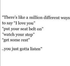 you just gotta listen.