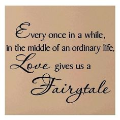 Every once in a while in the middle of an ordinary life love gives us... ❤ liked on Polyvore