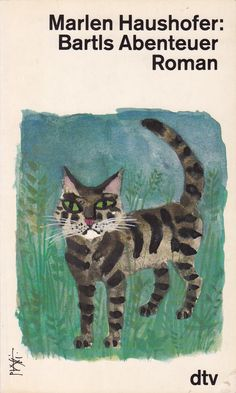 """Bartls Abenteuer"" by Marlen Haushofer (1960) - Cover illustration by Celestino Piatti"