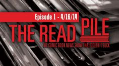 "Episode 1: Week of Apr 16, 2014.  It's the premiere episode of The Read Pile! Every week, our Team Read Pile brings your weekly dose of comics news and honest reviews.  This week, Ric ""The Sus-man"" Susman reviews Batman Eternal #1, Thunderbolts #24, and The Superior Spider-Man Series Finale. #thereadpile"
