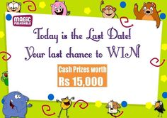 It's NOW or NEVER! Don't MISS this chance to WIN cash PRIZES worth Rs 15,000/- Enter now at http://m.magicpathshala.com/entry/