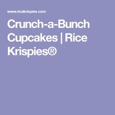 Crunch-a-Bunch Cupcakes | Rice Krispies®
