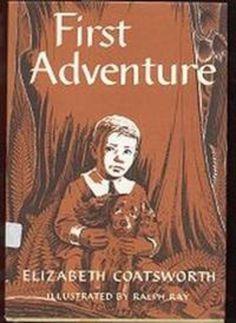 First Adventure by Elizabeth Jane Coatsworth | LibraryThing