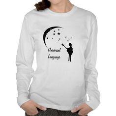 Music the Universal Language Ladies Long Sleeve T T Shirts