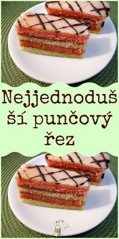 Nejjednodušší punčový řez Slovak Recipes, Czech Recipes, Baking Recipes, Cake Recipes, Dessert Recipes, Czech Desserts, Little Cakes, Keto Bread, Sweet Cakes