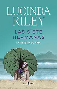 Las siete hermanas (Las Siete Hermanas 1): La historia de Maia (EXITOS) de LUCINDA RILEY https://www.amazon.es/dp/840101719X/ref=cm_sw_r_pi_dp_UK0fxbPJ8RCQA