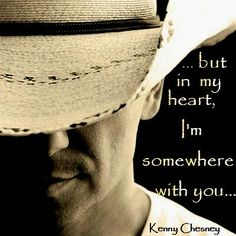 Somewhere With You - Kenny Chesney My favorite song of his...