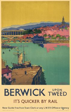 Canvas Print (other products available) - London & North Eastern Railway (LNER) poster promoting rail travel to Berwick upon Tweed, Northumberland. Artwork by Frank H Mason.<br> - Image supplied by National Railway Museum - Canvas Print made in Australia Posters Uk, Railway Posters, Vintage Travel Posters, Poster Prints, Train Posters, Art Prints, Party Vintage, Berwick Upon Tweed, British Travel