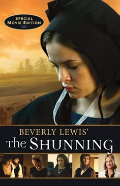 The Shunning (Heritage of Lancaster County Series #1)  I  am Rebecca Lapp  in the movie~  see pic//amish mom.