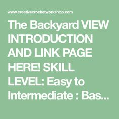 The Backyard VIEW INTRODUCTION AND LINK PAGE HERE! SKILL LEVEL: Easy to Intermediate : Basic stitches, simple shaping and finishing. Concentration required for neat finishing. MATERIALS: Yarns: -scraps of double knitting/light worsted yarn in brown, blue, yellow, green, beige and cream/white (from 2 yards to 50 yards) – Blue Ribbon Strips – An assortment of buttons …