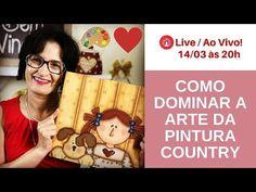 COMO DOMINAR A ARTE DA PINTURA COUNTRY | Live 14/03 às 20h com Tânia Marquato - YouTube Arte Country, Country Crafts, Country Primitive, Decoupage, Wooden Cutouts, Country Paintings, Decoration, Decorative Accessories, Fiber Art