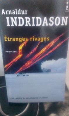 Etranges rivages d'Arnaldur Indridason (Stéphanie Nanie)