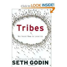 Tribes: We Need You to Lead Us. Easy and yet, very inspiring read.