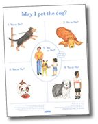 May I Pet The Dog - Teaching your child about how to act around a dog. Good advice on socializing your kid properly so they don't get bitten like a dumbass.