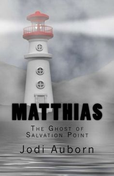 Matthias: The Ghost of Salvation Point Lighthouse Keeper, One Hundred Years, Alondra, Memoirs, Novels, Book Reviews, Books, Quill, Mysterious